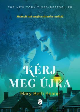 Keane, Mary Beth - Kérj meg újra