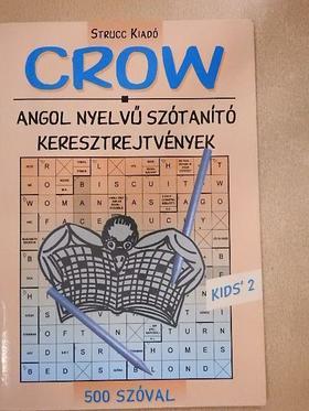 Loczka András - Kids' Crow 2. [antikvár]