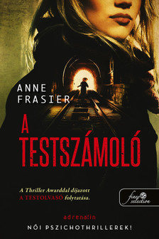 Anne Frasier - A testszámoló (A testolvasó 2.)