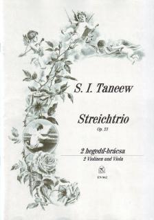TANEEW,S.I. - STREICHTRIO OP.21, 2 HEGEDŰ-BRÁCSA