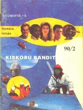 NEMERE ISTVÁN - Kiskorú banditák [eKönyv: epub, mobi]