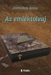 Anna Domokos - Az emléktolvaj [eKönyv: epub, mobi]