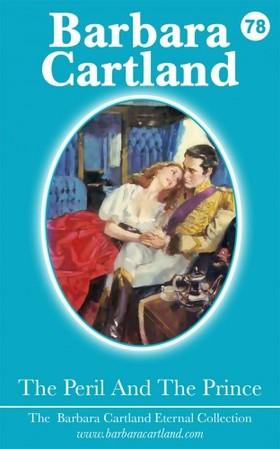 Barbara Cartland - The Peril and The Prince [eKönyv: epub, mobi]