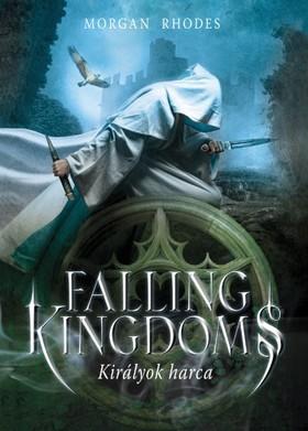 Morgan Rhodes - Falling Kingdoms - Királyok harca [eKönyv: epub, mobi]