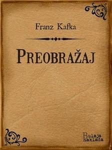 Franz Kafka - Preobra¾aj [eKönyv: epub, mobi]