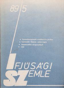 Vass László - Ifjúsági Szemle 1989/5 [antikvár]