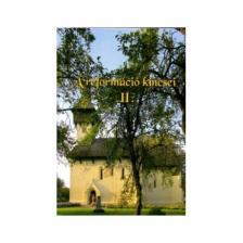 Gyűjteményes kötet, 50 szerző - A reformáció kincsei II. A Magyarországi Református Egyház