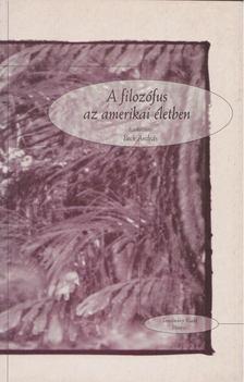BECK ANDRÁS - A filozófus az amerikai életben [antikvár]