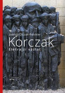 Olczak-Ronikier, Joanna - Korczak