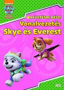 Mancs Őrjárat - Bevetésre kész! - Vonalvezetés - Skye és Everest