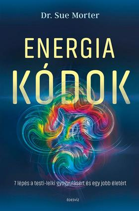 Dr. Sue Morter - Energiakódok