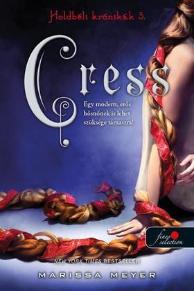 Marissa Meyer - Cress (Holdbéli krónikák 3.)