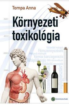 Tompa Anna - Környezeti toxikológia