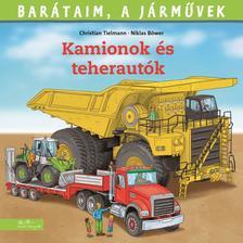 Ralf Butschkow - Barátaim, a járművek 11. - Kamionok és teherautók