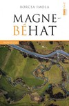Borcsa Imola - Magnebéhat [eKönyv: pdf, epub, mobi]