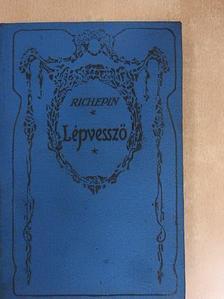 Jean Richepin - Lépvessző [antikvár]
