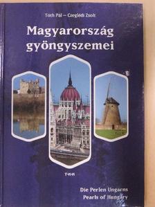 Czeglédi Zsolt - Magyarország gyöngyszemei [antikvár]