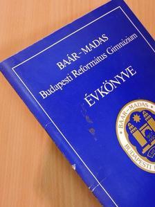 Arany János - Baár-Madas Budapesti Református Gimnázium Évkönyve 1990-93 [antikvár]