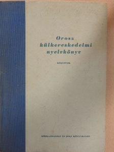Dr. Barczán Endre - Orosz külkereskedelmi nyelvkönyv [antikvár]