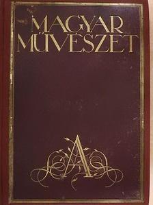 Bártfai Szabó László - Magyar Művészet 1930/1-10. [antikvár]