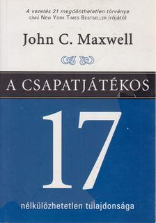 Maxwell, John C. - A csapatjátékos 17 nélkülözhetetlen tulajdonsága [antikvár]