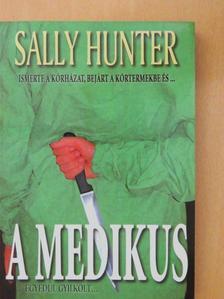 Sally Hunter - A medikus [antikvár]