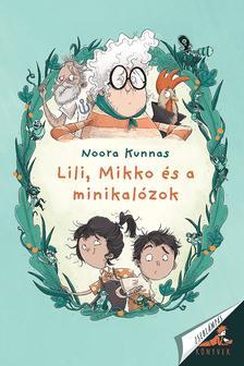Noora Kunnas - Lili, Mikkó és a minikalózok