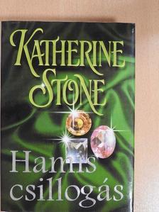 Katherine Stone - Hamis csillogás [antikvár]