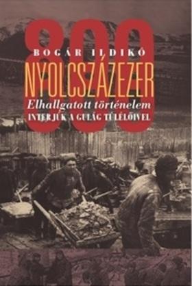 Bogár Ildikó - Nyolcszázezer