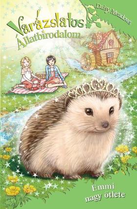 Daisy Meadows - Varázslatos állatbirodalom 6. - Emmi nagy ötlete