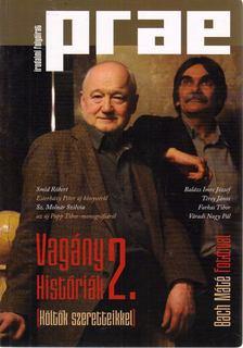 Balogh Endre - Prae 2013/1. - Vagány históriák 2. [antikvár]