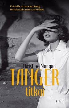 Mangan, Christine - Tanger titkai [eKönyv: epub, mobi]