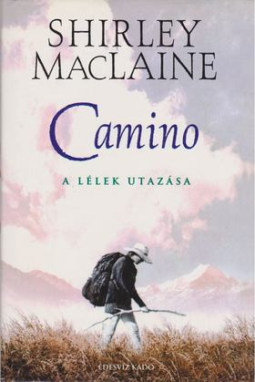 SHIRLEY MACLAINE - Camino [antikvár]