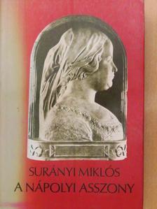 Surányi Miklós - A nápolyi asszony [antikvár]
