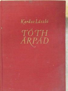 Kardos László - Tóth Árpád [antikvár]