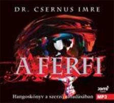 Dr. Csernus Imre - A férfi - hangoskönyv a szerző előadásában