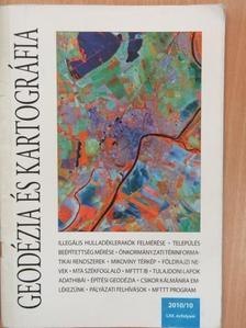 Dr. Detrekői Ákos - Geodézia és kartográfia 2010/10. [antikvár]