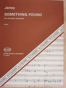 Jeney Zoltán - Something found [antikvár]