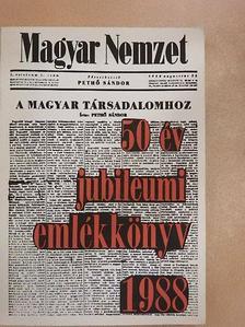 Antal Gábor - Magyar Nemzet - 50 év jubileumi emlékkönyv 1938-1988 [antikvár]