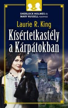 Laurie R. King - Kísértetkastély a Kárpátokban