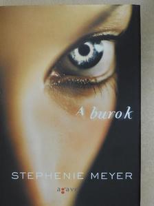 Stephenie Meyer - A burok [antikvár]