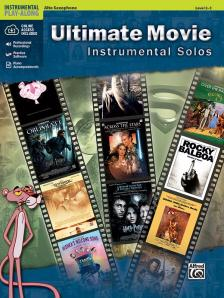 ULTIMATE MOVIE INSTRUMENTAL SOLOS ALTO SAXOPHONE PLAY-ALONG, LEVEL 2-3 + CD