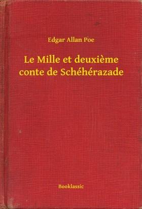 Edgar Allan Poe - Le Mille et deuxieme conte de Schéhérazade [eKönyv: epub, mobi]