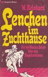 W. Reinhard - Lenchen im Zuchthause [antikvár]