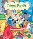 Bogos Katalin - Csizmás Kandúr - Örökzöld mesék