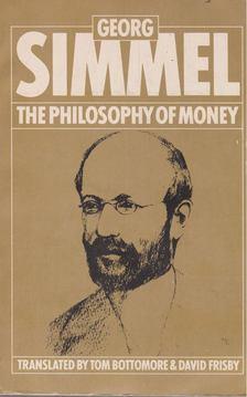 Georg Simmel - The Philosophy of Money [antikvár]
