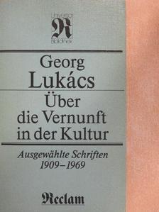 Georg Lukács - Über die Vernunft in der Kultur [antikvár]