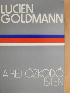 Lucien Goldmann - A rejtőzködő Isten [antikvár]
