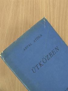 Antal Attila - Útközben [antikvár]