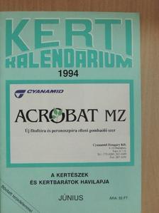 Dr. Szent-Miklóssy Ferenc - Kerti Kalendárium 1994. június [antikvár]